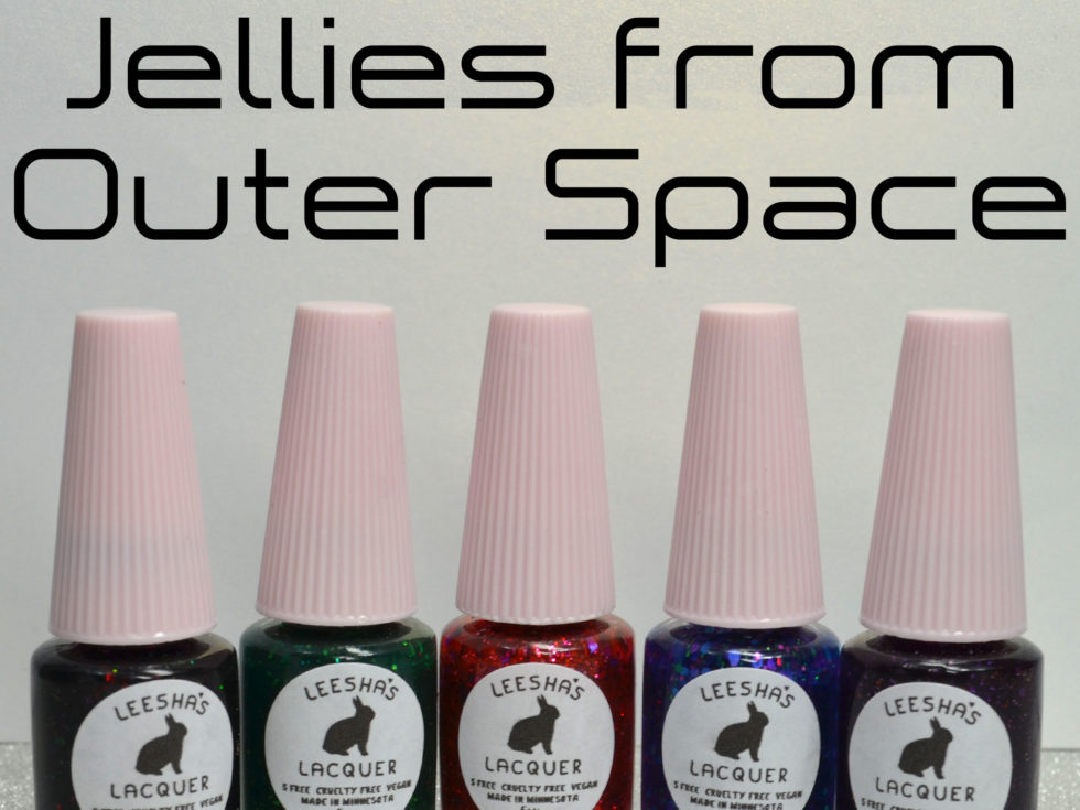 Leesha's Lacquer Jellies from Outer Space