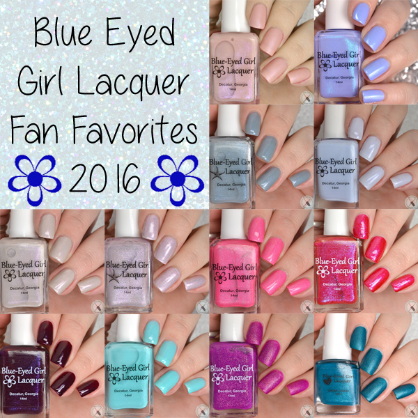 Blue Eyed Girl Lacquer Fan Favorites 2016