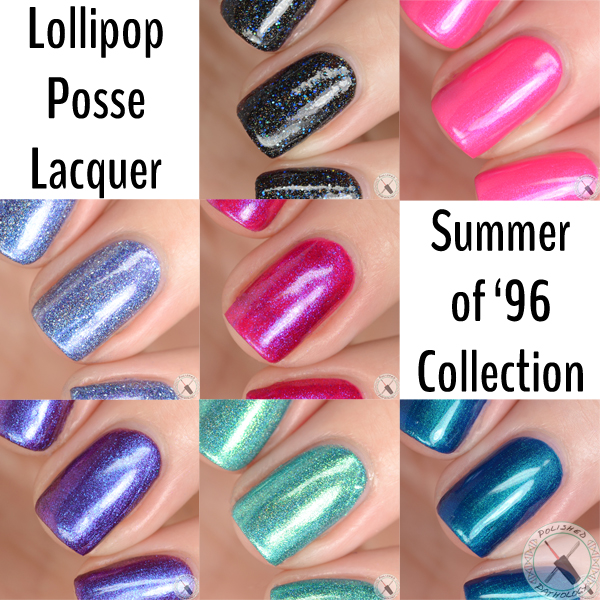 Lollipop Posse Lacquer Summer of '96 Collection
