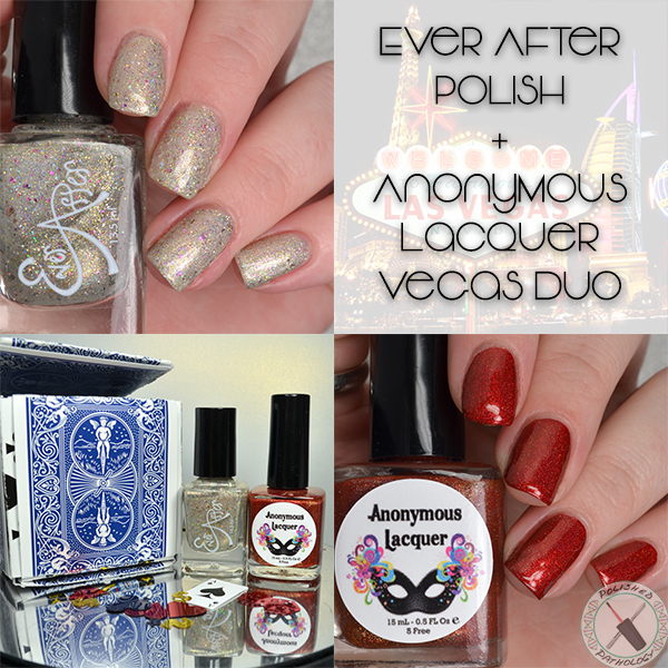 Ever After Anonymous Lacquer Vegas Duo
