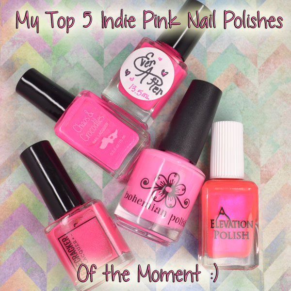 My top 5 pink indie nail polishes (of the moment) - Polished Pathology