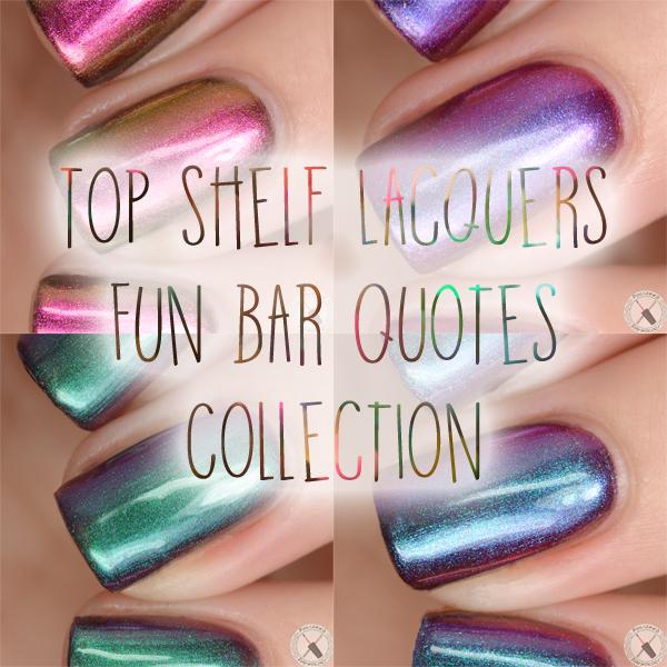 Top Shelf Lacquer Fun Bar Quotes