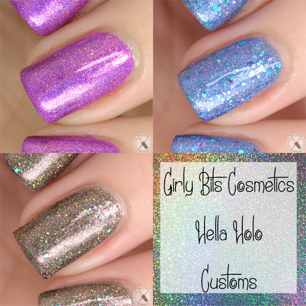 Girly Bits Cosmetics Hella Holo Customs