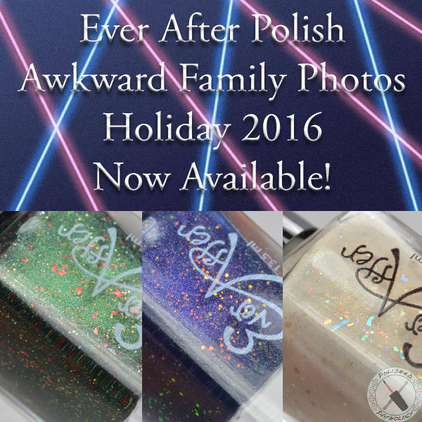 Ever After Polish Awkward Family Photo Collection