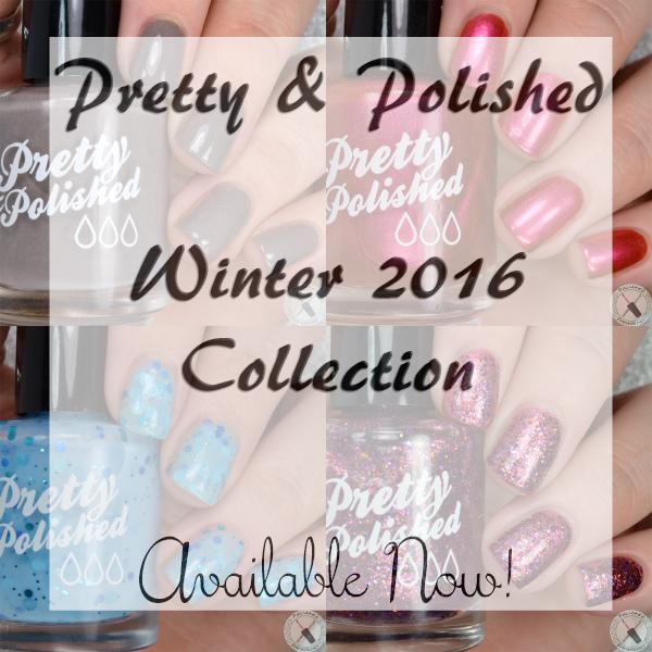 Pretty & Polished Winter 2016