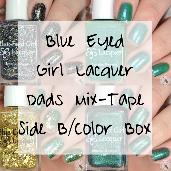 Blue Eyed Girl Lacquer Dads Mixtape Side B